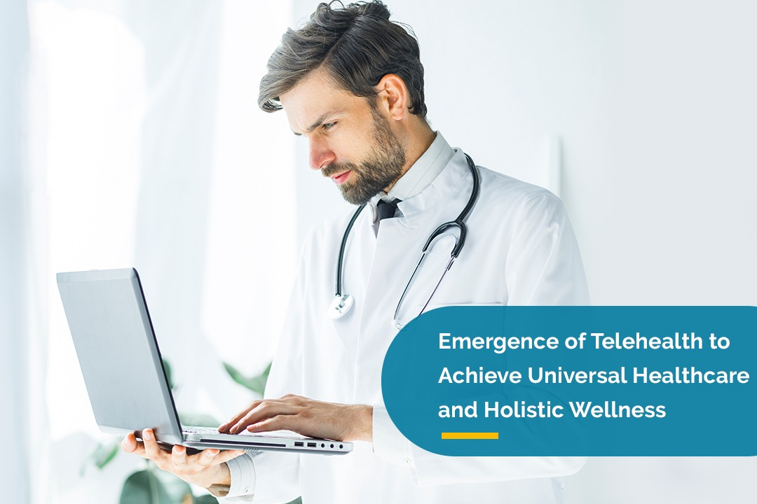 Emergence of TeleHealth to Achieve Universal Healthcare and Holistic Wellness | Apollo Telehealth