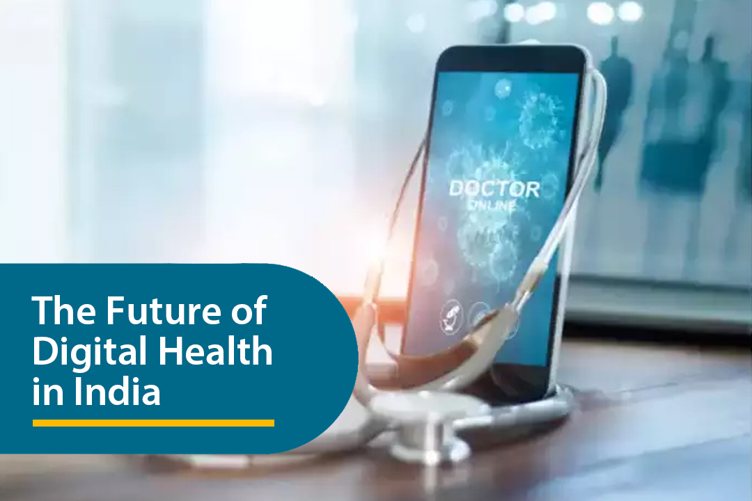 The Future of Digital Health in India