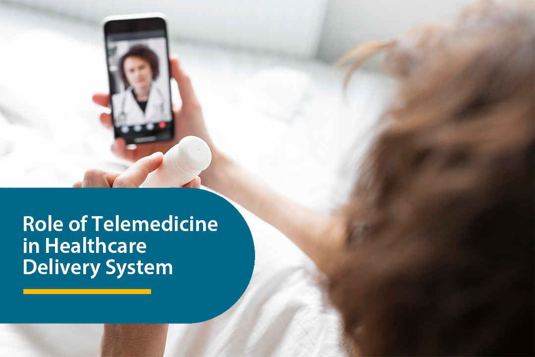 Role of Telemedicine in Healthcare Delivery System