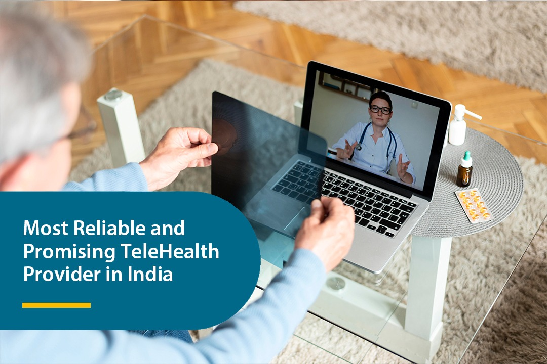 Most Reliable and Promising TeleHealth Provider in India